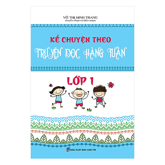 [Download Sách] Kể Chuyện Theo Truyện Đọc Hàng Tuần Lớp 1