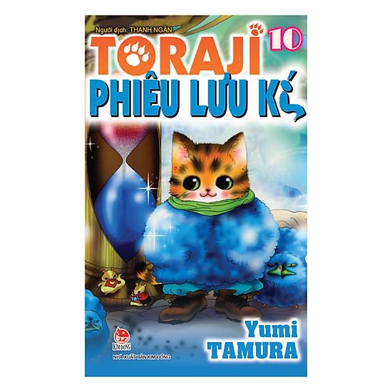 Toraji Phiêu Lưu Kí (Tập 10)
