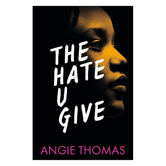 [Download Sách] The Hate U Give