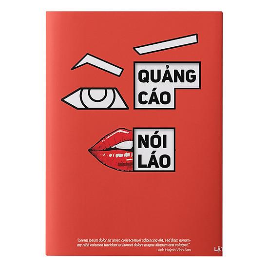 Quảng Cáo Không Nói Láo (Bìa Cứng) - Tặng Kèm Bộ 12 Bookmark
