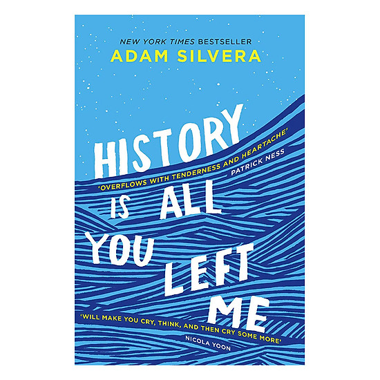 [Download Sách] History Is All You Left Me