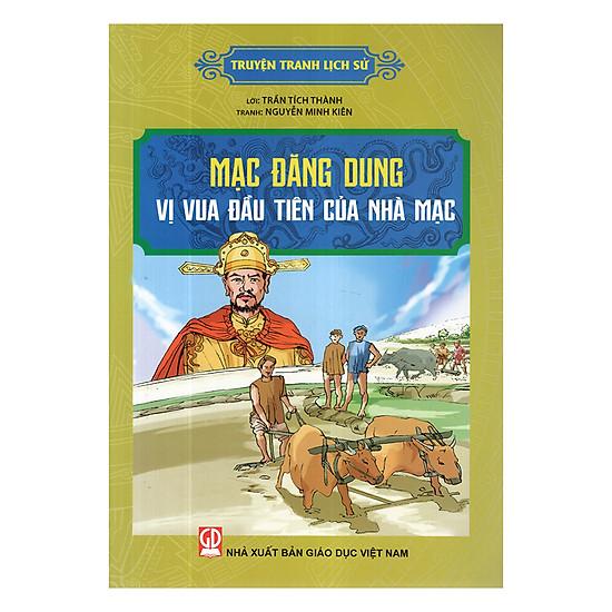 Truyện Tranh Lịch Sử - Mạc Đăng Dung Vị Vua Đầu Tiên Của Nhà Mạc
