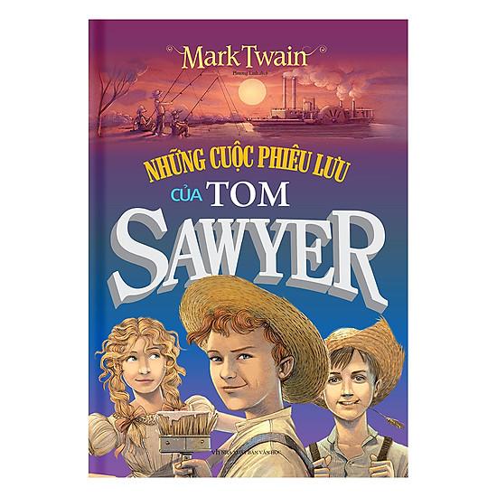 [Download Sách] Những Cuộc Phiêu Lưu Của Tom Sawyer (Bìa Cứng)