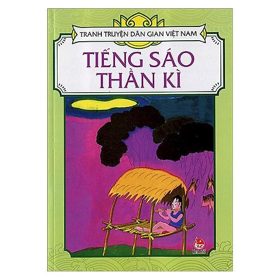 Tranh Truyện Dân Gian Việt Nam: Tiếng Sáo Thần Kì (Tái Bản 2018)