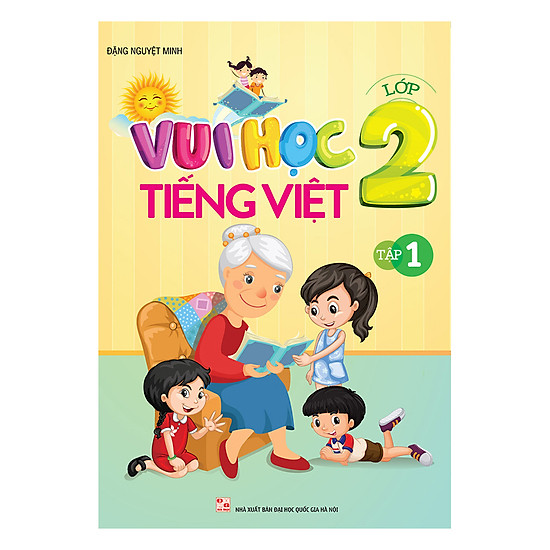 Vui Học Tiếng Việt Lớp 2 (Tập 1)