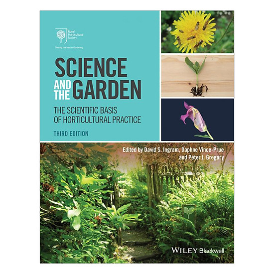 [Download sách] Science And The Garden - The Scientific Basis Of Hoticultural Practice 3th Edition