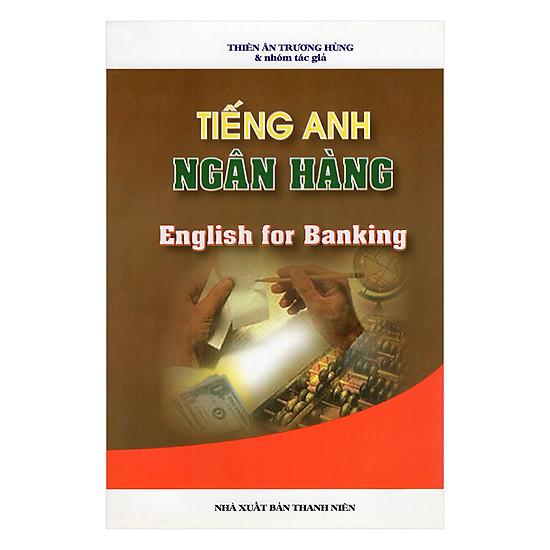 [Download sách] Tiếng Anh Ngân Hàng