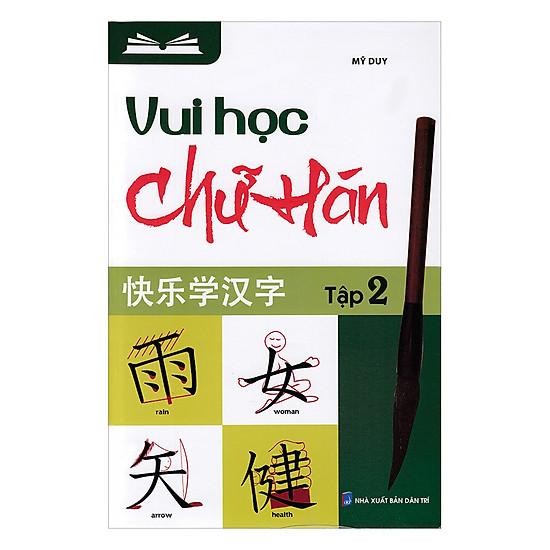 Học Vui Chữ Hán (Tập 2)