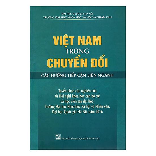 Việt Nam Trong Chuyển Đổi Các Hướng Tiếp Cận Liên Ngành