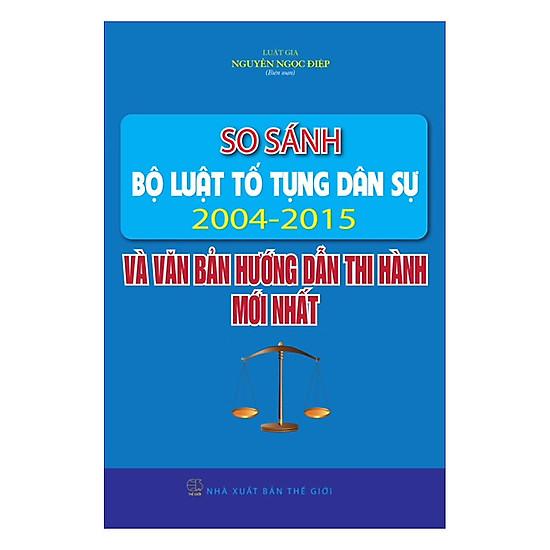 [Download sách] So Sánh Bộ Luật Tố Tụng Dân Sự 2004 - 2015 Và Các Văn Bản Hướng Dẫn Thi Hành Mới Nhất
