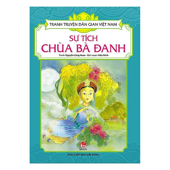 [Download Sách] Tranh Truyện Dân Gian Việt Nam: Sự Tích Chùa Bà Đanh