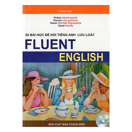 [Download sách] 20 Bài Học Để Nói Tiếng Anh Lưu Loát