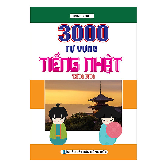 [Download Sách] 3000 Tự Vựng Tiếng Nhật Thông Dụng