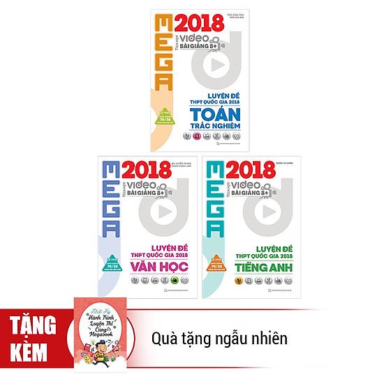 [Download sách] Combo Mega 2018: Toán - Văn - Anh - Tặng Kèm Quà Tặng Ngẫu Nhiên