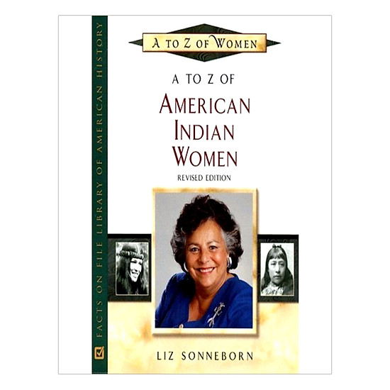A To Z Of American Indian Women (A To Z Of Women)