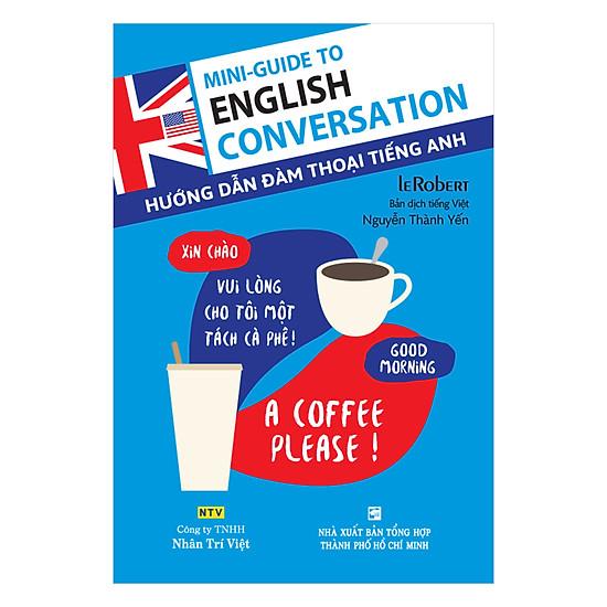 [Download Sách] Hướng Dẫn Đàm Thoại Tiếng Anh