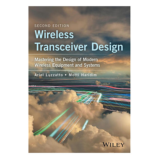 Wireless Transceiver Design - Mastering The Design Of Modern Wireless Equipment And Systems 2nd Edition