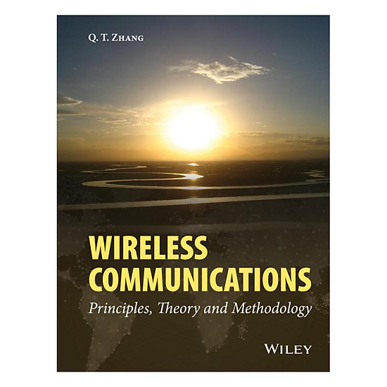 [Download sách] Wireless Communications - Principles, Theory And Methodology
