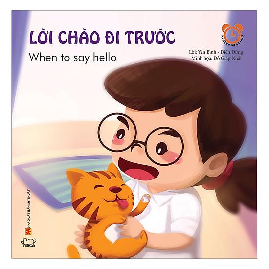 Lời Chào Đi Trước (Song Ngữ Việt - Anh)