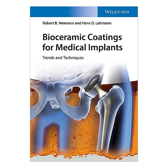 Bioceramic Coatings For Medical Implants - Trends And Techniques