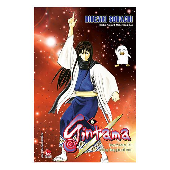 Gintama (Tái Bản) - Tập 6