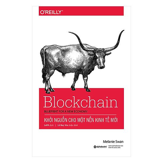 Blockchain – Khởi Nguồn Cho Một Nền Kinh Tế Mới