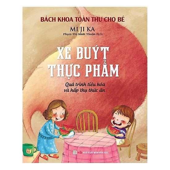 [Download sách] Bách Khoa Toàn Thư Cho Bé - Xe Buýt Thực Phẩm