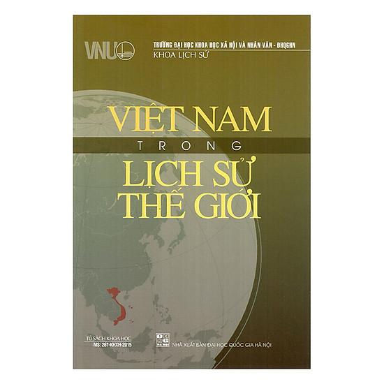 [Download Sách] Việt Nam Trong Lịch Sử Thế Giới