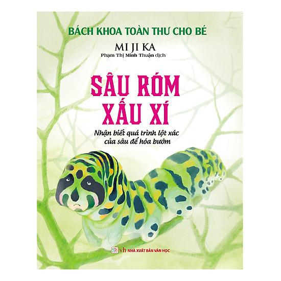 [Download sách] Bách Khoa Toàn Thư Cho Bé - Sâu Róm Xấu Xí