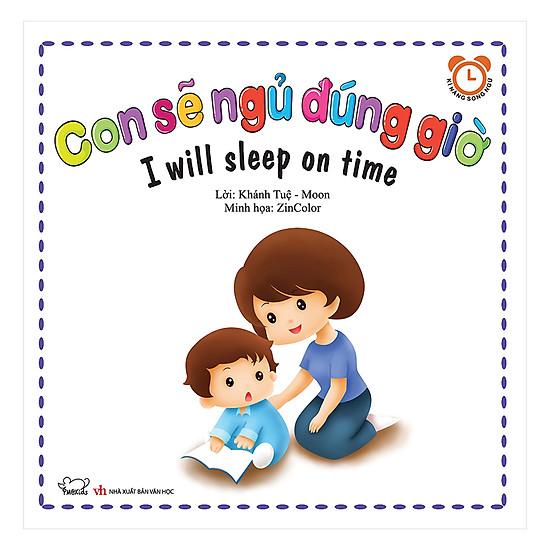 Con Sẽ Ngủ Đúng Giờ - I Will Sleep On Time