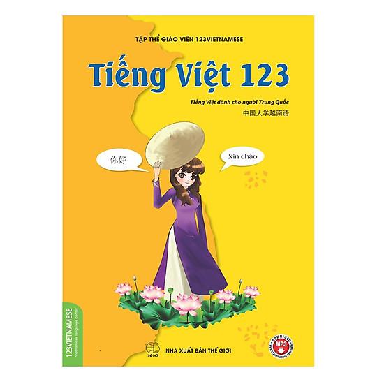 [Download Sách] Sách Tiếng Việt 123 - Tiếng Việt Dành Cho Người Trung Quốc