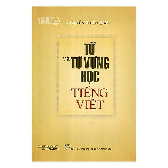 [Download sách] Từ Và Từ Vựng Học Tiếng Việt