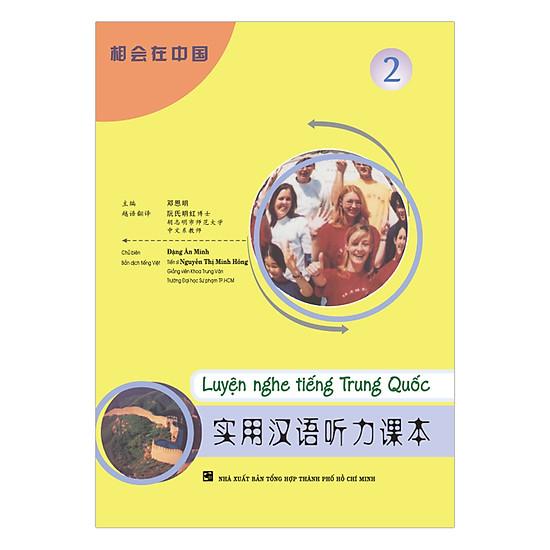 Luyện Nghe Tiếng Trung Quốc - Tập 2 (Kèm 3 Audio CDS)