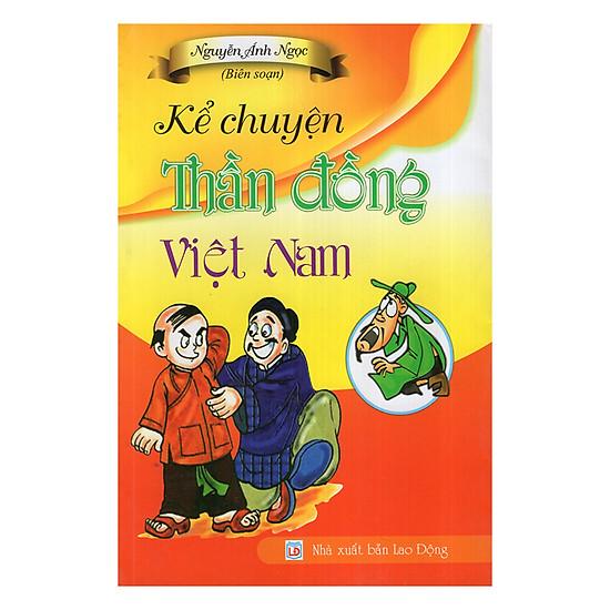 [Download Sách] Kể Chuyện Thần Đồng Việt Nam