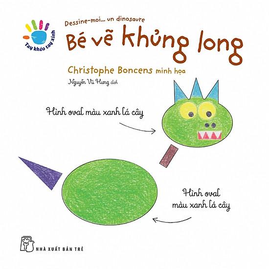 Tay Khéo Tay Xinh - Bé Vẽ Khủng Long