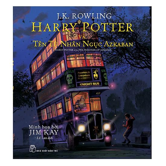 Harry Potter Và Tên Tù Nhân Ngục Azkaban (Tập 3) - Bản Đặc Biệt Có Tranh Minh Họa Màu