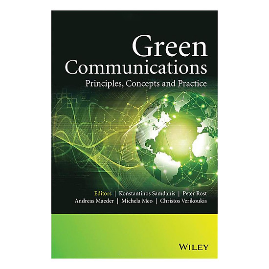 [Download sách] Green Communications - Principles, Concepts And Practice