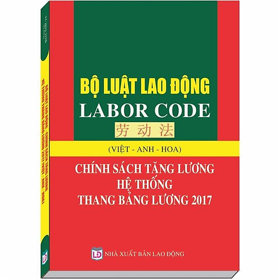 Bộ Luật Lao Động - Labor Code - Việt Anh Hoa