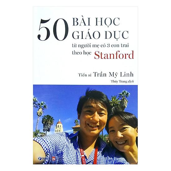 50 Bài Học Giáo Dục Từ Người Mẹ Có 3 Con Trai Theo Học Stanford
