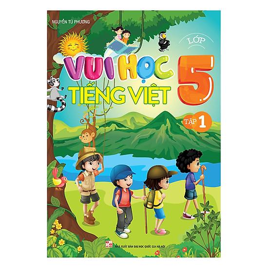 [Download Sách] Vui Học Tiếng Việt Lớp 5 (Tập 1)