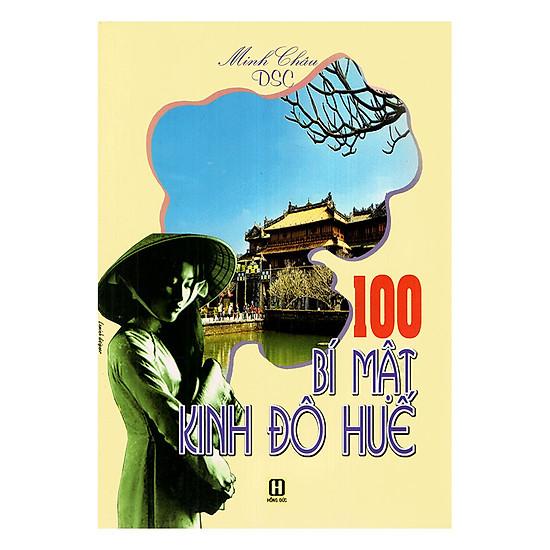100 Bí Mật Kinh Đô Huế
