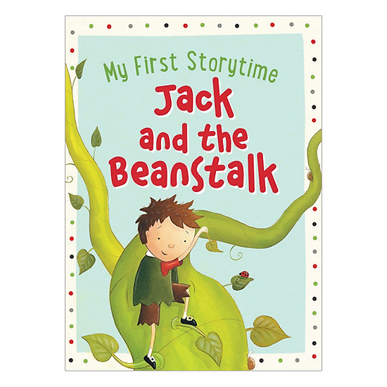 My First Storytime - Jack And The Beanstalk