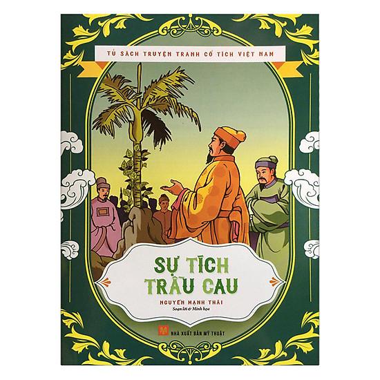 Tủ Sách Truyện Tranh Cổ Tích Việt Nam - Sự Tích Trầu Cau
