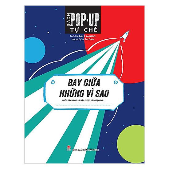 Sách Pop Up Tự Chế: Bay Giữa Những Vì Sao
