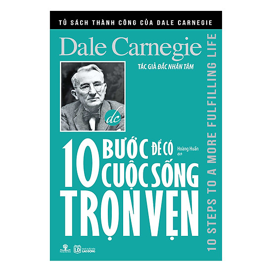 [Download sách] Tủ Sách Thành Công Của Dale Carnegie - 10 Bước Để Có Cuộc Sống Trọn Vẹn