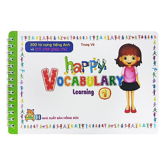 300 Từ Vựng Tiếng Anh Và Trò Chơi Ghép Chữ - Happy Vocabulary - Learning 1