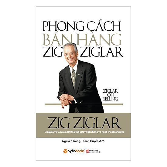 [Download sách] Phong Cách Bán Hàng Zig Ziglar
