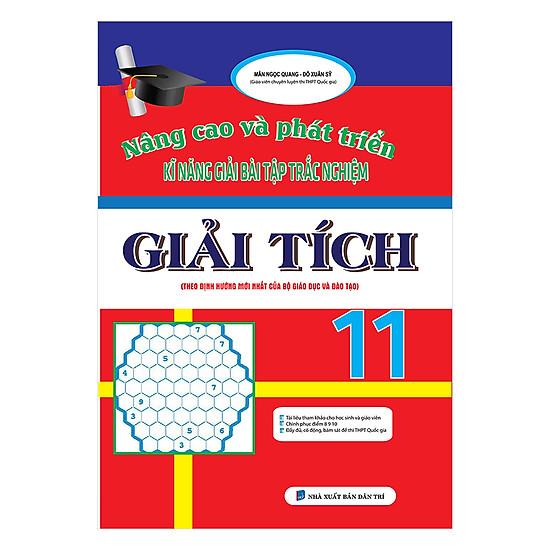 [Download Sách] Nâng Cao Và Phát Triển Kĩ Năng Giải Bài Tập Trắc Nghiệm Giải Tích Lớp 11