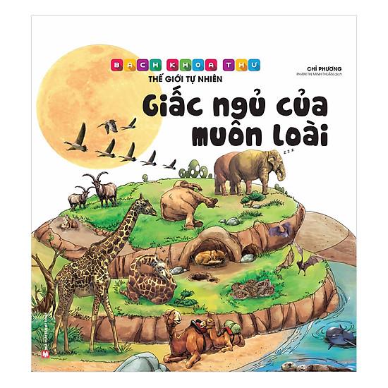 [Download Sách] Bách Khoa Thư Thế Giới Tự Nhiên – Giấc Ngủ Của Muôn Loài