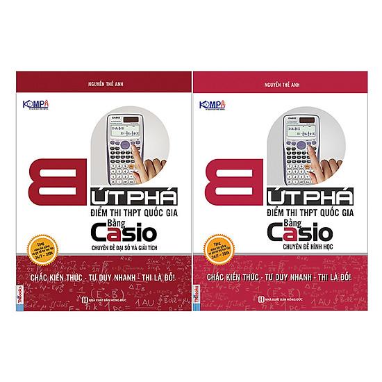 Combo Bứt Phá THPTQG Bằng Casio (Trọn Bộ 2 Quyển)